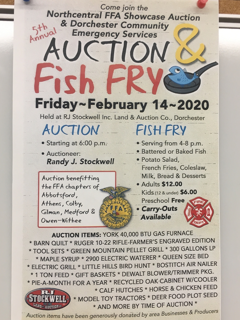 The Northcental FFA Showcase Auction and Dorchester Fire and EMS fish fry.
